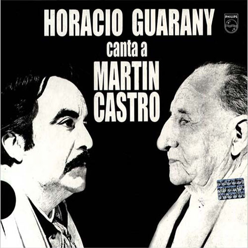 Tapa del CD HORACIO GUARANY CANTA A MARTIN CASTRO - Horacio Guarany