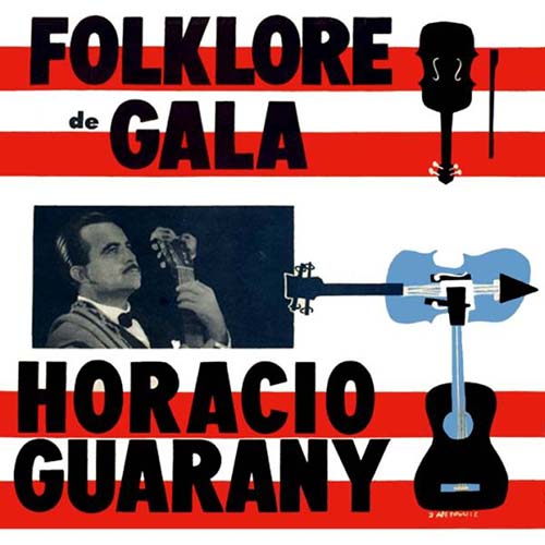 Tapa del CD FOLKLORE DE GALA - Horacio Guarany