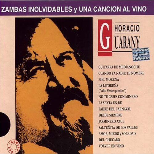 Tapa del CD ZAMBAS INOLVIDABLES Y UNA CANCION AL VINO - Horacio Guarany