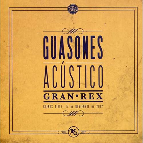 Tapa del CD AC�STICO GRAN REX 12 - DVD - Guasones