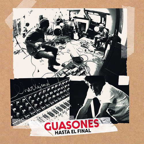 Guasones - HASTA EL FINAL