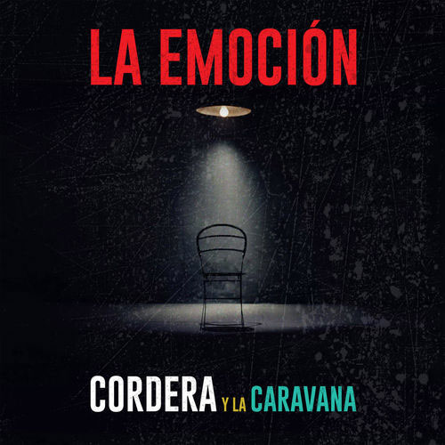 Gustavo Cordera - LA EMOCIÓN - SINGLE