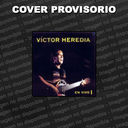 Tapa del CD EN VIVO I - Victor Heredia