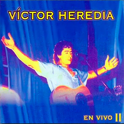 Tapa del CD EN VIVO II - Victor Heredia