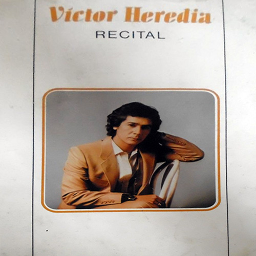 Tapa del CD RECITAL - Victor Heredia