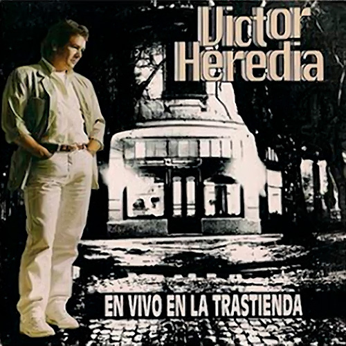 Tapa del CD HEREDIA EN VIVO EN LA TRASTIENDA - Victor Heredia