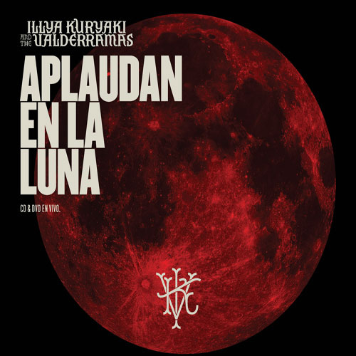 Illya Kuryaki and The Valderramas - APLAUDAN EN EL LUNA (CD+DVD)