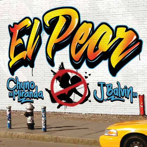 J Balvin - EL PEOR - SINGLE