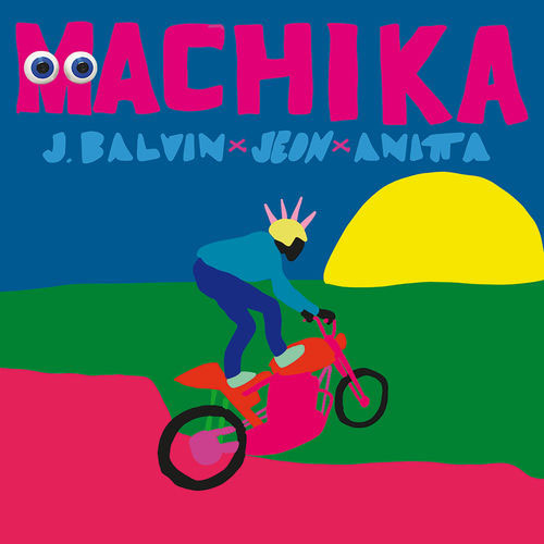 J Balvin - MACHIKA - SINGLE