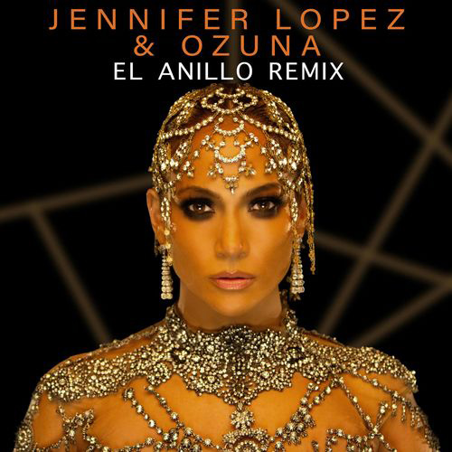 Jennifer Lopez - EL ANILLO REMIX - SINGLE