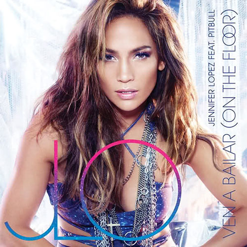 Jennifer Lopez - VEN A BAILAR (SINGLE)
