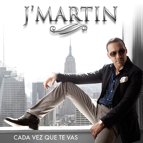 J Martin - CADA VEZ QUE TE VAS - SINGLE