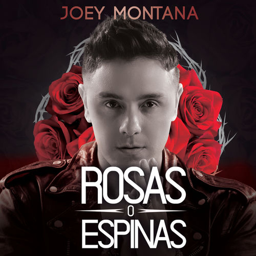 Joey Montana - ROSAS O ESPINAS - SINGLE
