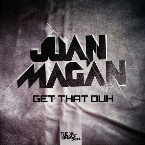 Juan Magán - GET THAT OUT - SINGLE