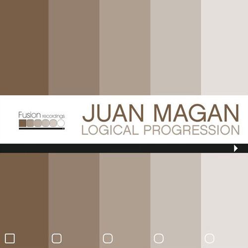 Juan Magán - LOGICAL PROGRESSION - EP