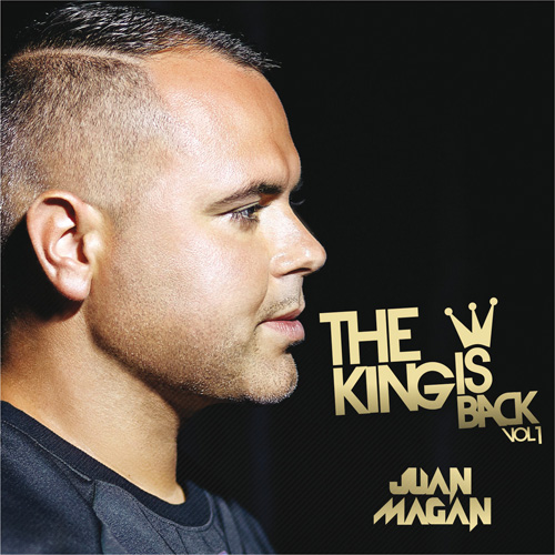 Juan Magán - THE KING IS BACK, VOL 1 - EP
