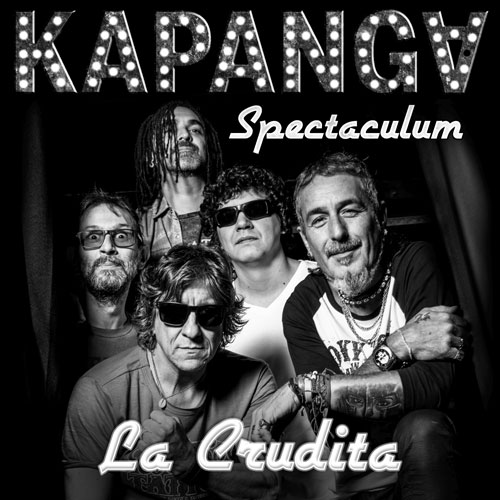 Kapanga - LA CRUDITA - SINGLE (EN VIVO)