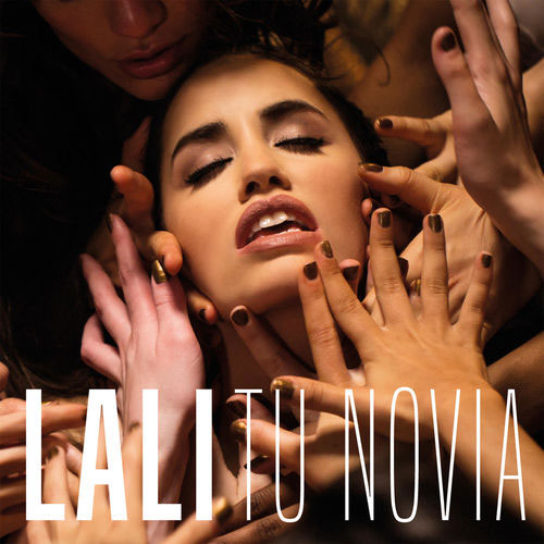 Lali Espósito - TU NOVIA - SINGLE