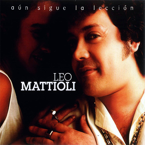 Tapa del CD AUN SIGUE LA LECCION - Leo Mattioli