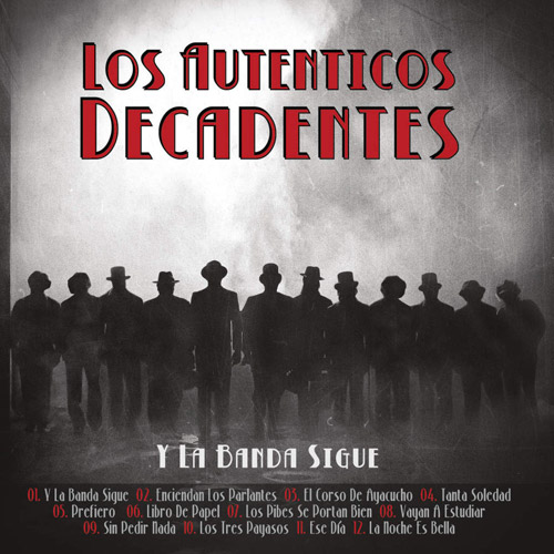 Los Auténticos Decadentes - Y LA BANDA SIGUE - CD