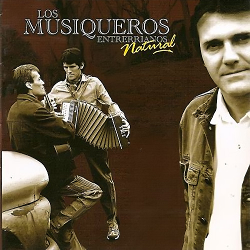 Los Musiqueros Entrerrianos - NATURAL
