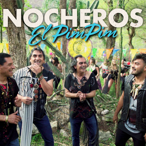 Los Nocheros - EL PIM PIM - SINGLE