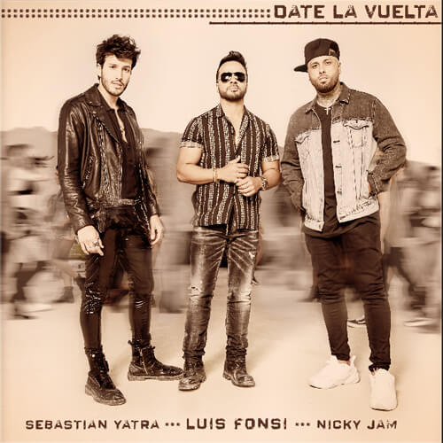 Luis Fonsi - DATE LA VUELTA - SINGLE