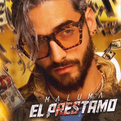 Maluma - EL PRÉSTAMO - SINGLE