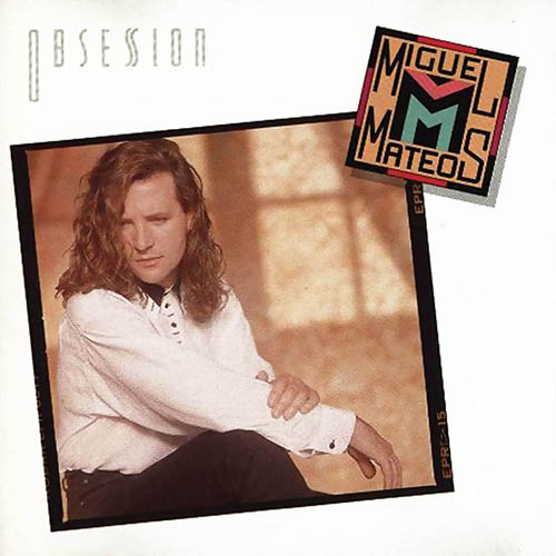 Miguel Mateos - OBSESION