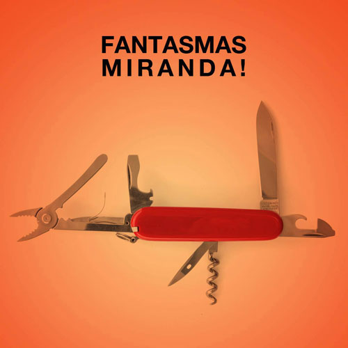 Miranda! - FANTASMAS - SINGLE