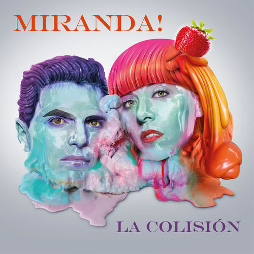 Miranda! - LA COLISIÓN - SINGLE