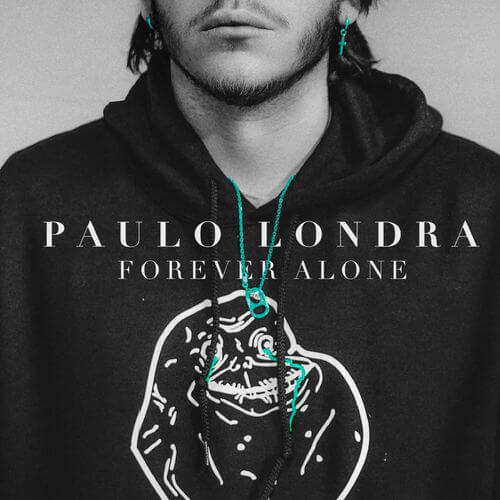 Paulo Londra - FOREVER ALONE - SINGLE