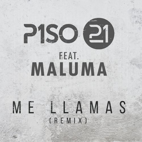 Piso 21 - ME LLAMAS REMIX - SINGLE