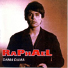 Raphael - DAMA, DAMA