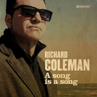 Richard Coleman - A SONG IS A SONG