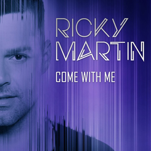 Ricky Martin - COME WITH ME - SINGLE
