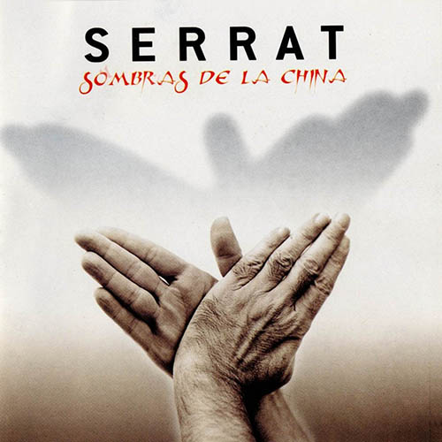 Tapa del CD SOMBRAS DE LA CHINA - Joan Manuel Serrat