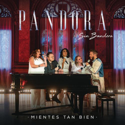 Sin Bandera - MIENTES TAN BIEN - SINGLE