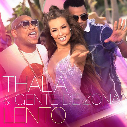 Thalía - LENTO - SINGLE