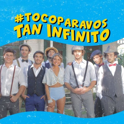 Toco Para Vos - TAN INFINITO - SINGLE