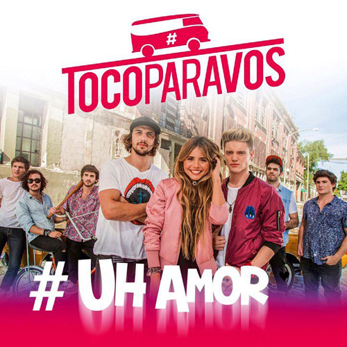 Toco Para Vos - UH, AMOR - SINGLE