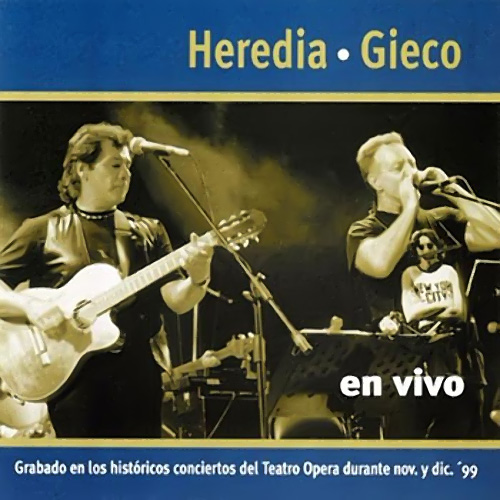 Tapa del CD HEREDIA/GIECO EN VIVO