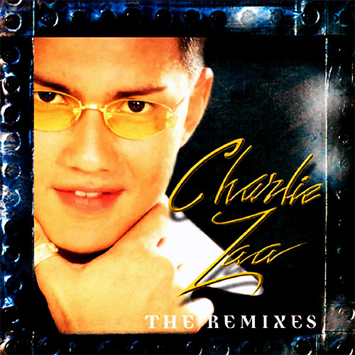 Tapa del CD THE REMIXES - Charlie Zaa