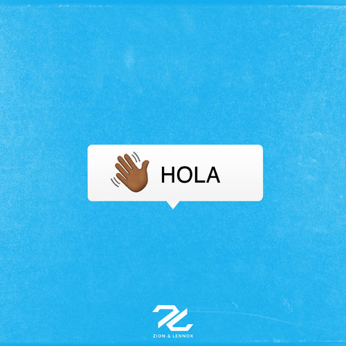 Zion Y Lennox - HOLA - SINGLE