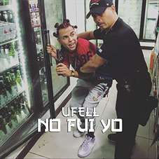 Ufell - NO FUI YO - SINGLE