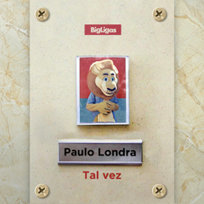 Paulo Londra - TAL VEZ - SINGLE