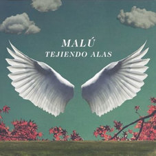 Malú - TEJIENDO ALAS - SINGLE