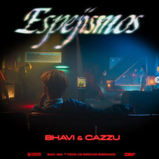 Cazzu - ESPEJISMOS (FT. BHAVI) - SINGLE