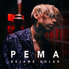 Pema - DEJAME VOLAR - SINGLE