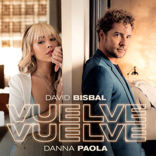 Danna Paola - VUELVE, VUELVE (FT. DAVID BISBAL) - SINGLE